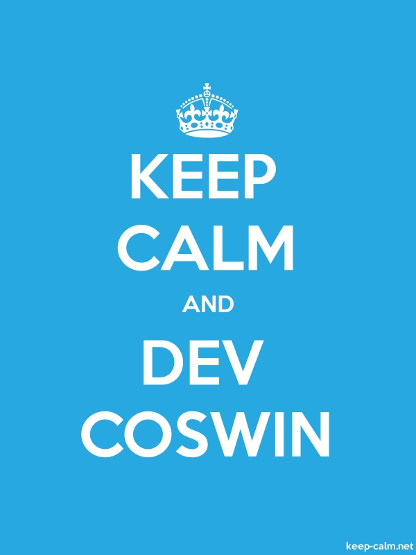 KEEP CALM AND DEV COSWIN - white/blue - Default (600x800)