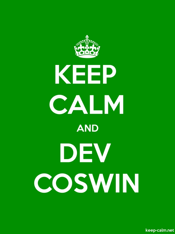 KEEP CALM AND DEV COSWIN - white/green - Default (600x800)
