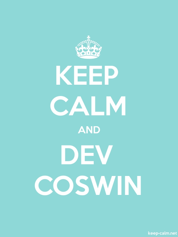 KEEP CALM AND DEV COSWIN - white/lightblue - Default (600x800)