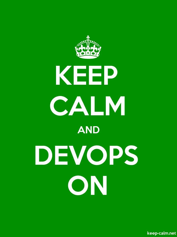 KEEP CALM AND DEVOPS ON - white/green - Default (600x800)