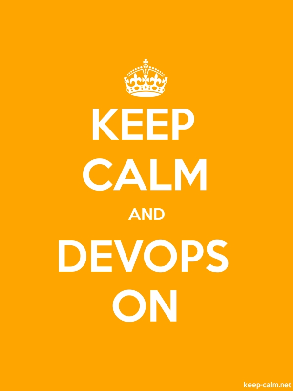 KEEP CALM AND DEVOPS ON - white/orange - Default (600x800)