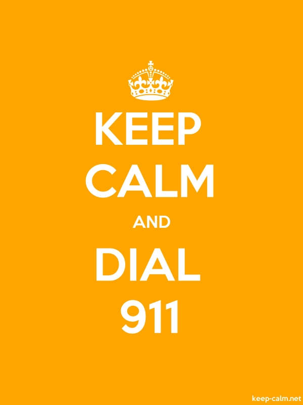 KEEP CALM AND DIAL 911 - white/orange - Default (600x800)