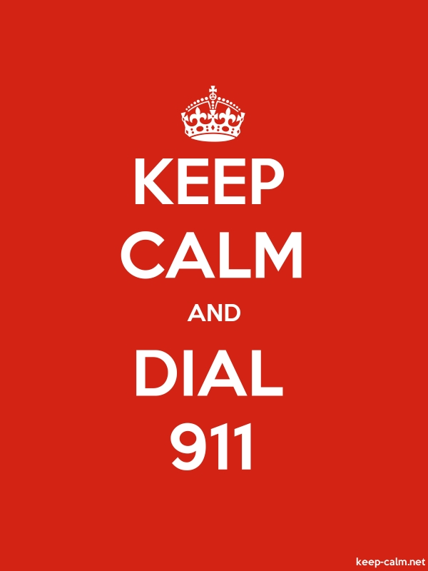 KEEP CALM AND DIAL 911 - white/red - Default (600x800)