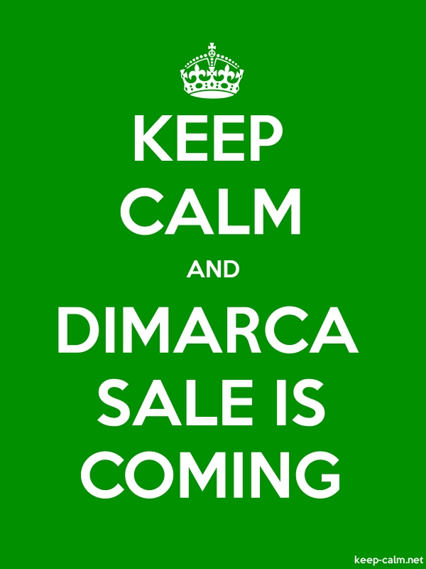 KEEP CALM AND DIMARCA SALE IS COMING - white/green - Default (600x800)