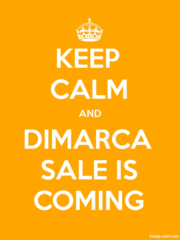 KEEP CALM AND DIMARCA SALE IS COMING - white/orange - Default (600x800)