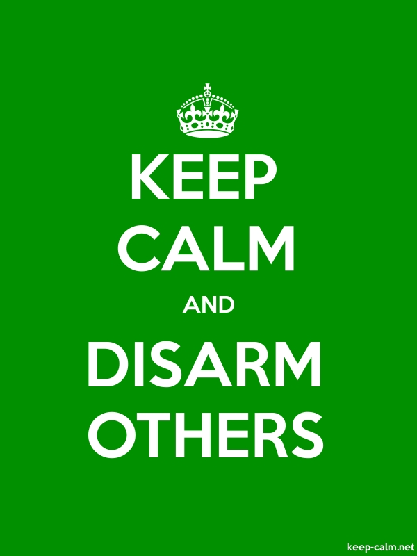 KEEP CALM AND DISARM OTHERS - white/green - Default (600x800)