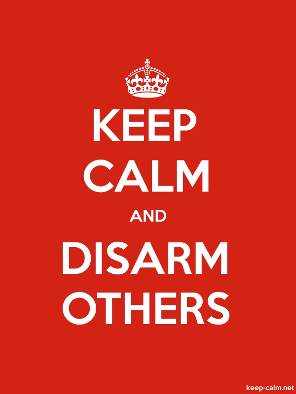 KEEP CALM AND DISARM OTHERS - white/red - Default (600x800)
