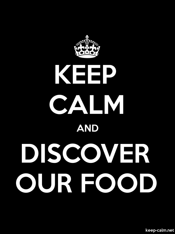 KEEP CALM AND DISCOVER OUR FOOD - white/black - Default (600x800)