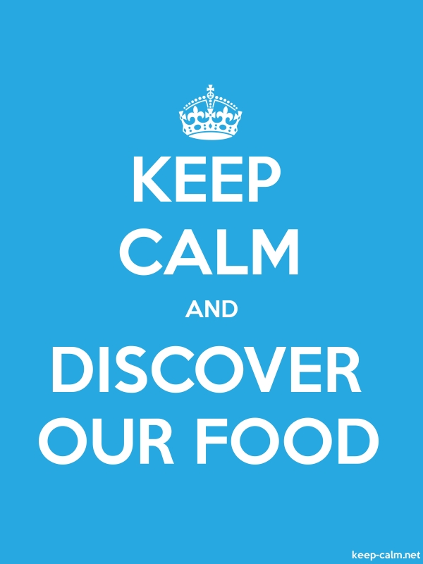 KEEP CALM AND DISCOVER OUR FOOD - white/blue - Default (600x800)