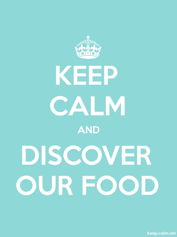 KEEP CALM AND DISCOVER OUR FOOD - white/lightblue - Default (600x800)