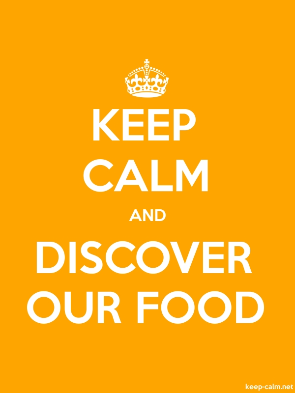 KEEP CALM AND DISCOVER OUR FOOD - white/orange - Default (600x800)