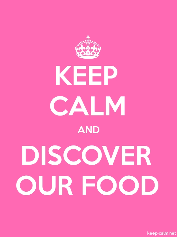 KEEP CALM AND DISCOVER OUR FOOD - white/pink - Default (600x800)