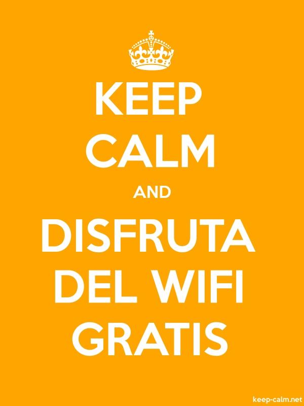 KEEP CALM AND DISFRUTA DEL WIFI GRATIS - white/orange - Default (600x800)