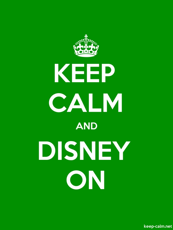 KEEP CALM AND DISNEY ON - white/green - Default (600x800)