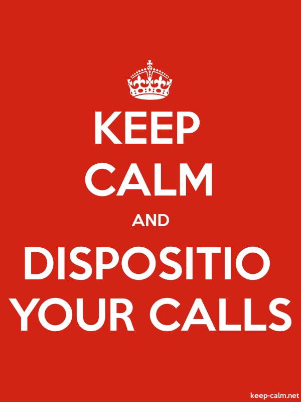 KEEP CALM AND DISPOSITIO YOUR CALLS - white/red - Default (600x800)