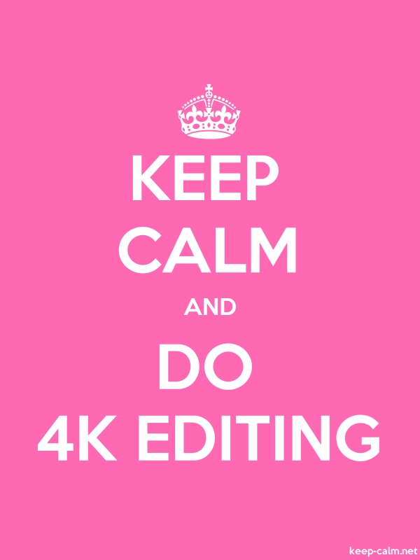 KEEP CALM AND DO 4K EDITING - white/pink - Default (600x800)