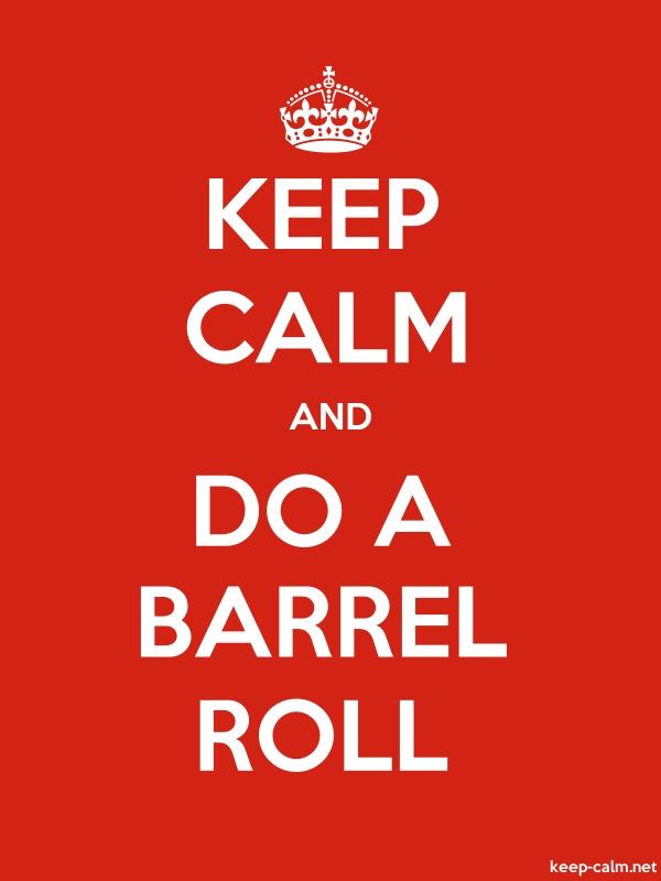 KEEP CALM AND DO A BARREL ROLL - white/red - Default (600x800)