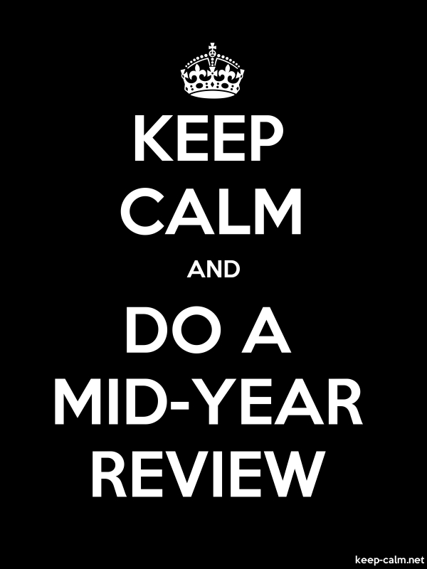 KEEP CALM AND DO A MID-YEAR REVIEW - white/black - Default (600x800)
