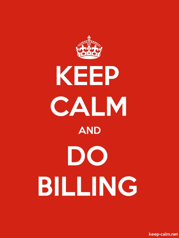 KEEP CALM AND DO BILLING - white/red - Default (600x800)