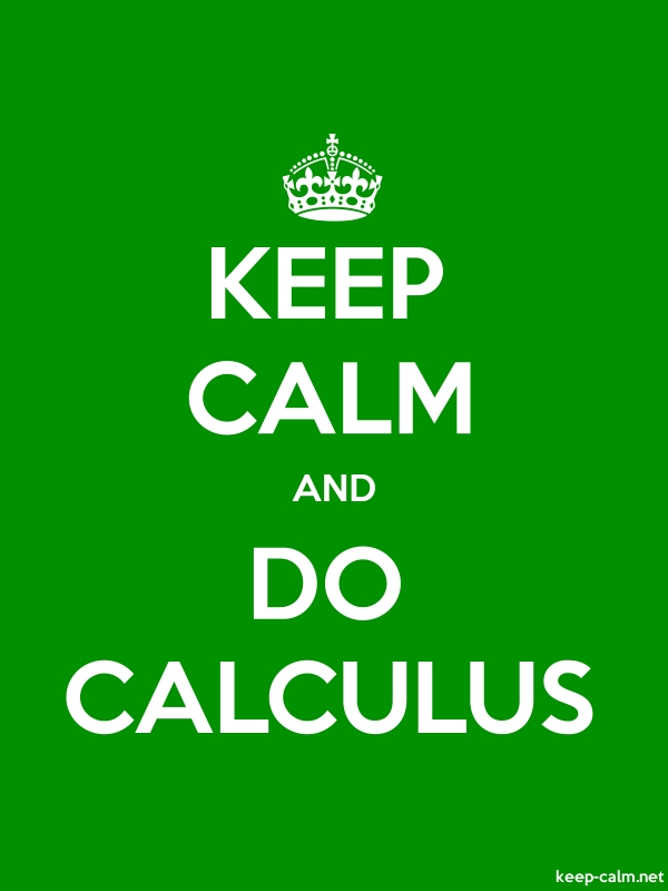 KEEP CALM AND DO CALCULUS - white/green - Default (600x800)