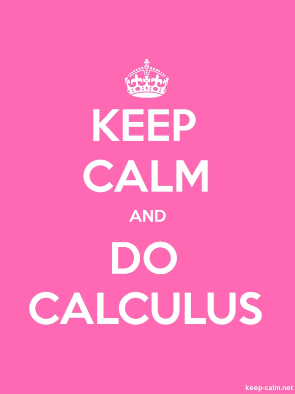KEEP CALM AND DO CALCULUS - white/pink - Default (600x800)