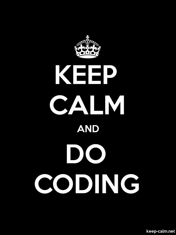 KEEP CALM AND DO CODING - white/black - Default (600x800)
