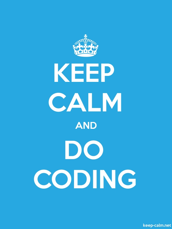 KEEP CALM AND DO CODING - white/blue - Default (600x800)