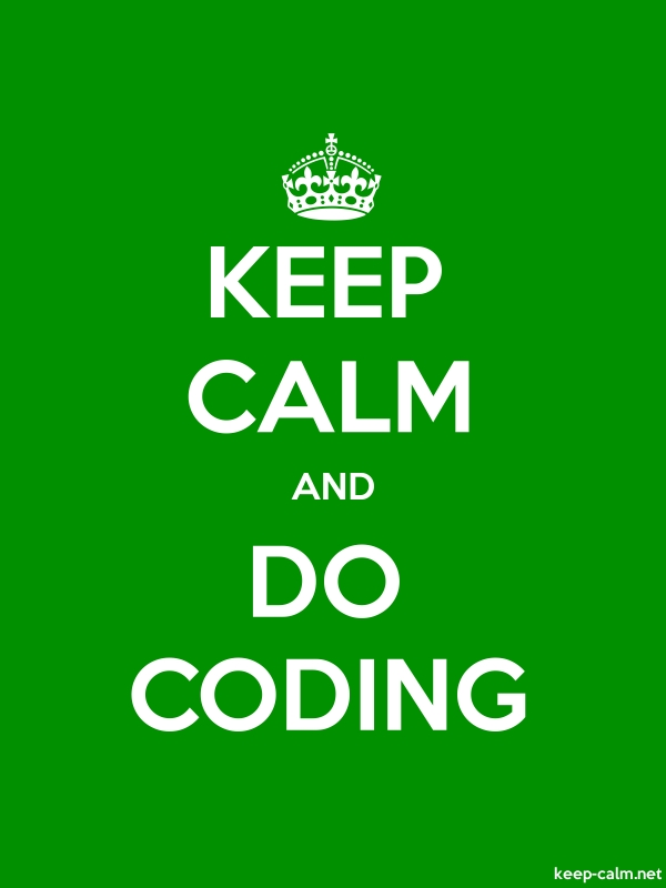 KEEP CALM AND DO CODING - white/green - Default (600x800)