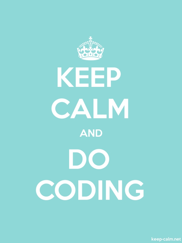 KEEP CALM AND DO CODING - white/lightblue - Default (600x800)