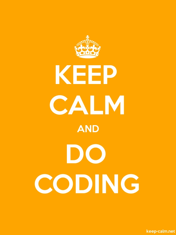 KEEP CALM AND DO CODING - white/orange - Default (600x800)