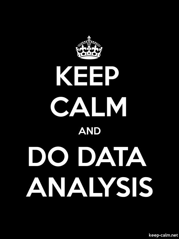 KEEP CALM AND DO DATA ANALYSIS - white/black - Default (600x800)