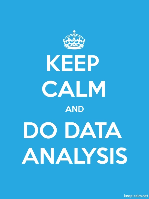 KEEP CALM AND DO DATA ANALYSIS - white/blue - Default (600x800)