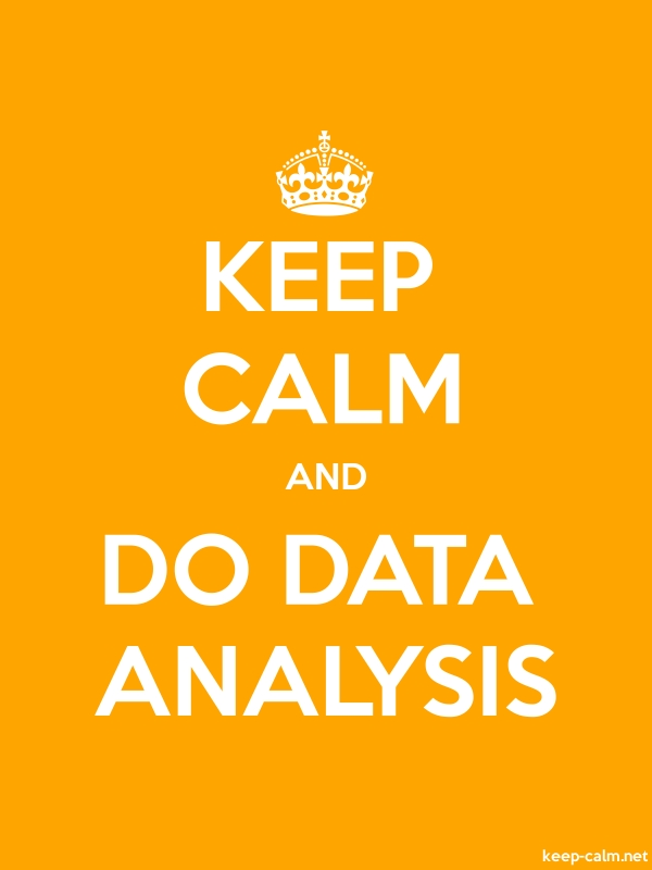 KEEP CALM AND DO DATA ANALYSIS - white/orange - Default (600x800)