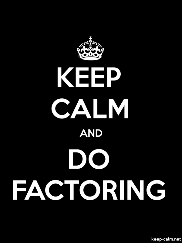 KEEP CALM AND DO FACTORING - white/black - Default (600x800)