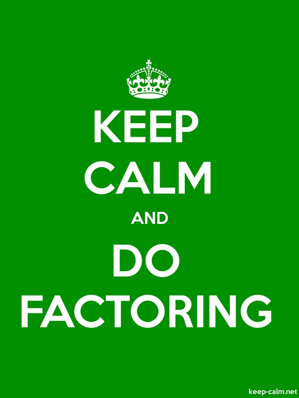 KEEP CALM AND DO FACTORING - white/green - Default (600x800)