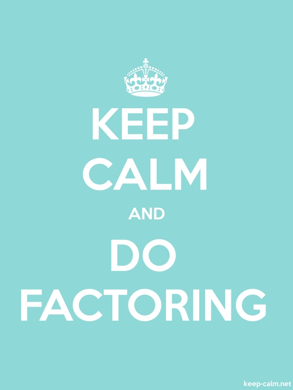 KEEP CALM AND DO FACTORING - white/lightblue - Default (600x800)