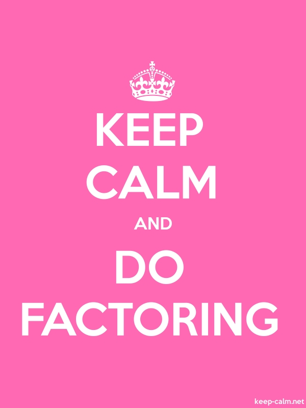KEEP CALM AND DO FACTORING - white/pink - Default (600x800)