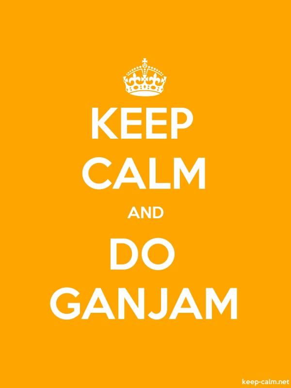 KEEP CALM AND DO GANJAM - white/orange - Default (600x800)
