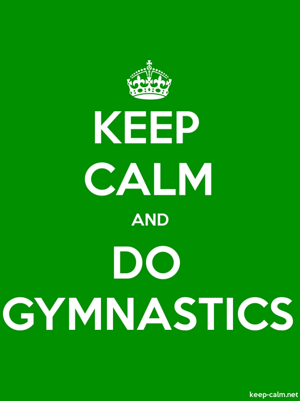 KEEP CALM AND DO GYMNASTICS - white/green - Default (600x800)