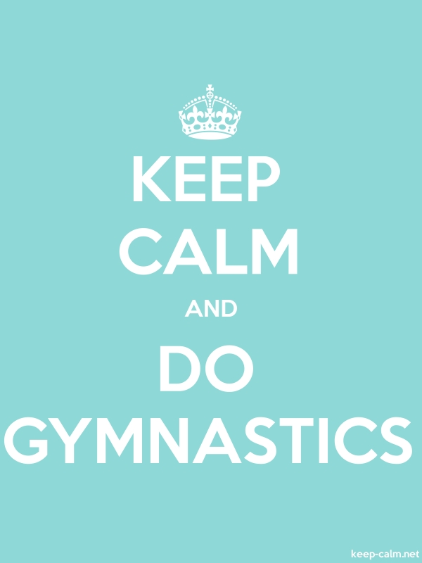 KEEP CALM AND DO GYMNASTICS - white/lightblue - Default (600x800)