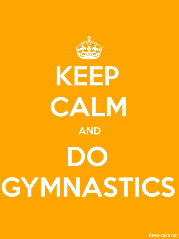 KEEP CALM AND DO GYMNASTICS - white/orange - Default (600x800)