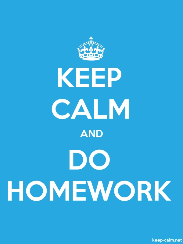 KEEP CALM AND DO HOMEWORK - white/blue - Default (600x800)