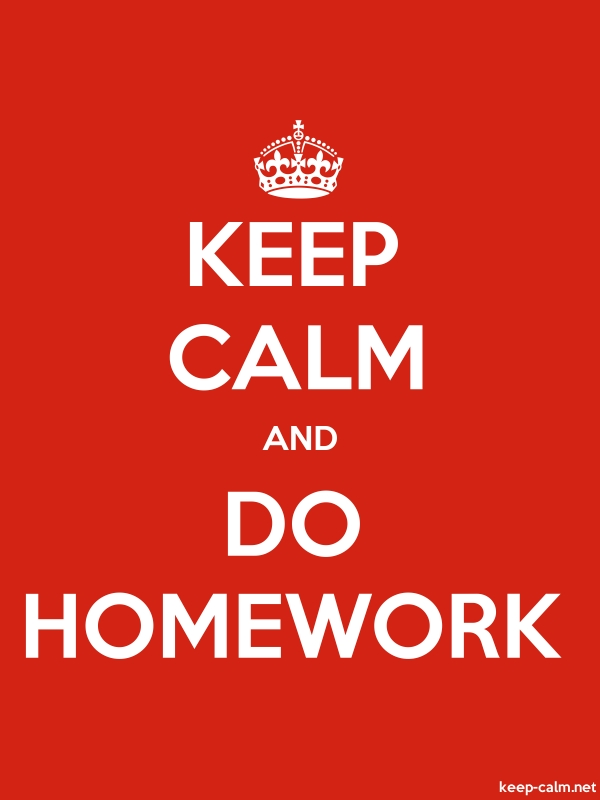 KEEP CALM AND DO HOMEWORK - white/red - Default (600x800)