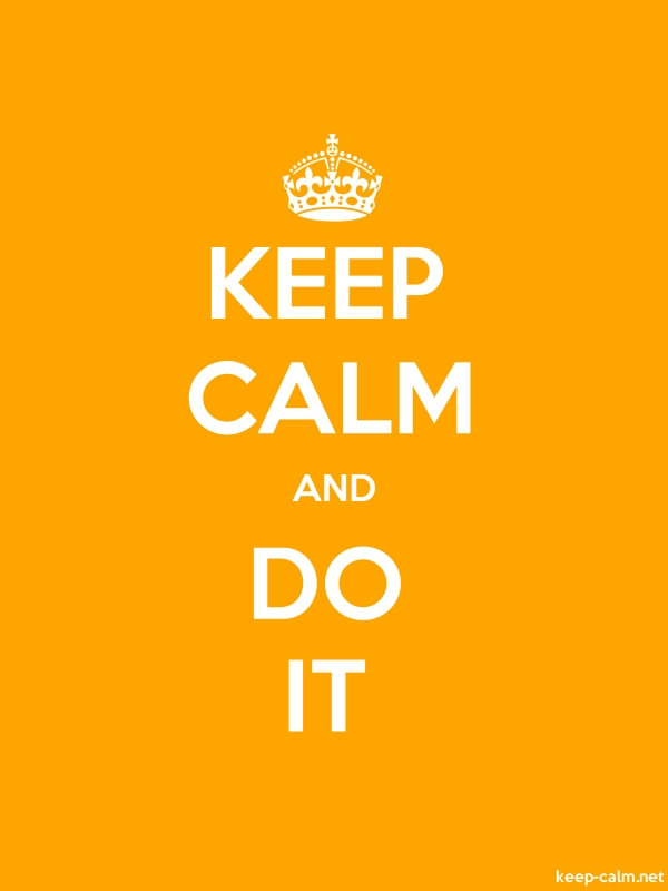 KEEP CALM AND DO IT - white/orange - Default (600x800)