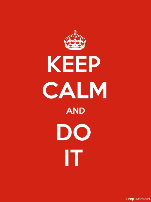 KEEP CALM AND DO IT - white/red - Default (600x800)