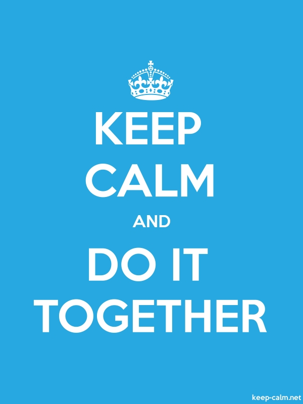 KEEP CALM AND DO IT TOGETHER - white/blue - Default (600x800)