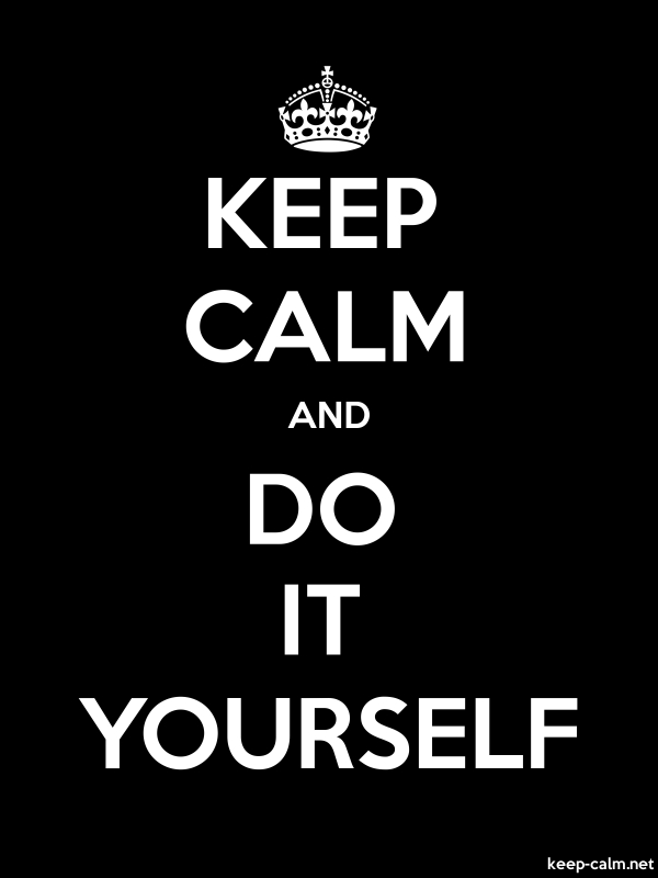 KEEP CALM AND DO IT YOURSELF - white/black - Default (600x800)