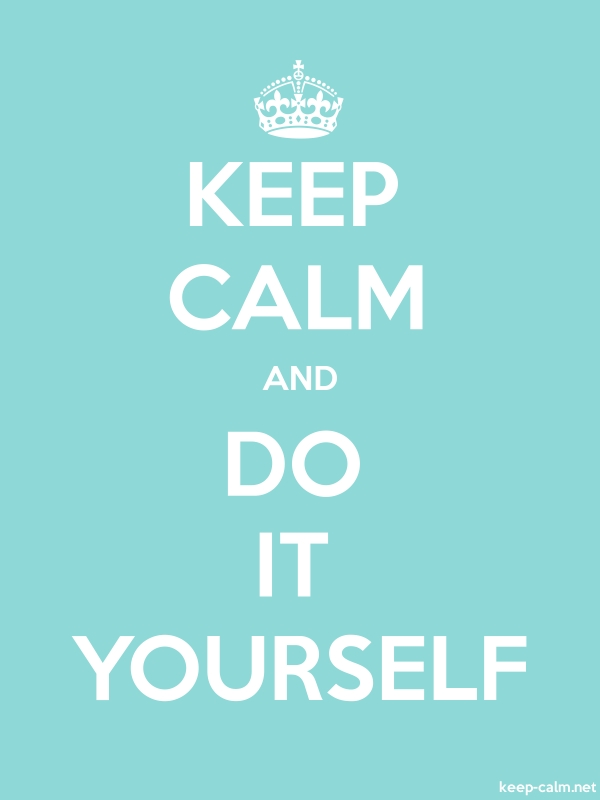 KEEP CALM AND DO IT YOURSELF - white/lightblue - Default (600x800)