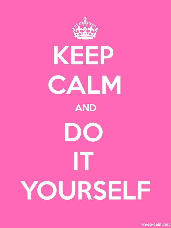 KEEP CALM AND DO IT YOURSELF - white/pink - Default (600x800)