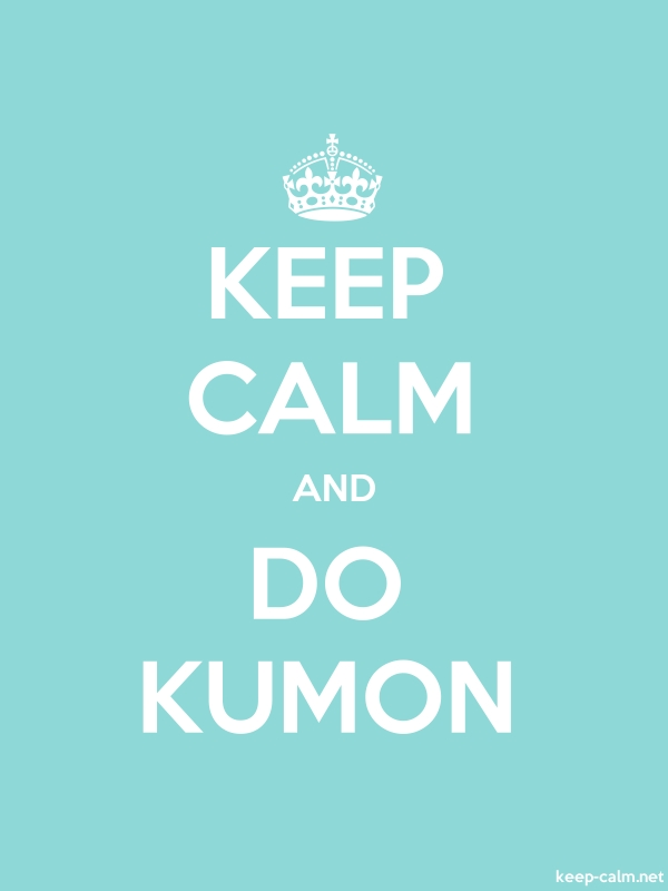 KEEP CALM AND DO KUMON - white/lightblue - Default (600x800)